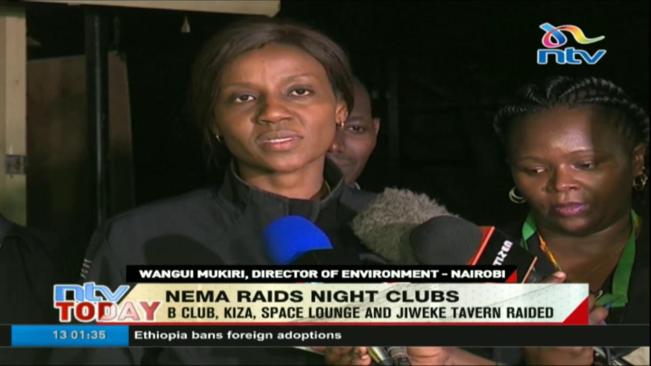 B club, Kiza, Space and Jiweke Tavern closed down by NEMA