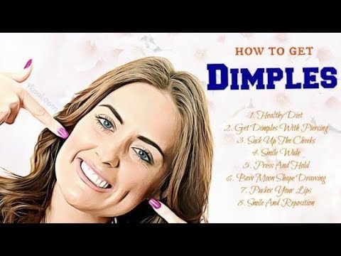 How to Get Dimples Naturally Permanently in 5 Minutes - Tips & Tricks