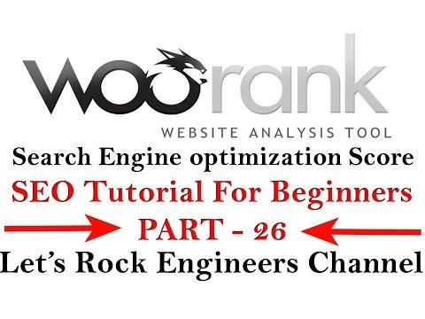 Free SEO Audit Report Tool - SEO SCORE WOORANK - SEO Tutorial For Beginners  PART - 26