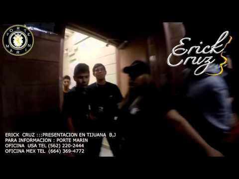 Erick Cruz En Tijuana B.C. 2015/ Marin Records Corp.