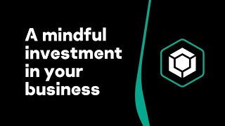 A mindful investment in your business