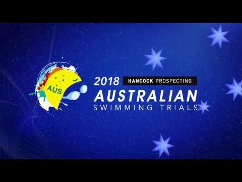 Hancock Prospecting Aus Swim Trials 2018 Day 4