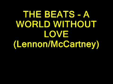 The Beats  A World Without Love