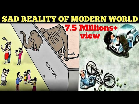 Reality of Modern World | #nowadays