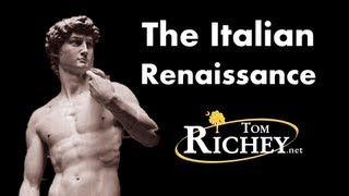The Italian Renaissance (AP Euro Review)
