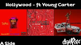 Lil Wayne - Hollywood Feat. Young Carter (No Ceilings 3)