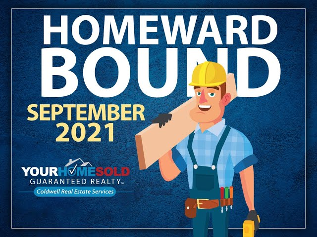 Homeward Bound September 2021 | Your Home Sold Guaranteed Realty - Coldwell Real Estate Services