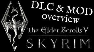 Skyrim: Dawngaurd, Dragonborn & General Mod run-down