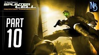 Splinter Cell Pandora Tomorrow Walkthrough Part 10 No Commentary
