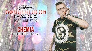 Kaczor BRS ft. Profus PPZ, Fazi - Chemia