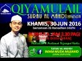 [MyKuliah] Qiyamulail I Hasbi Rabbi Jalallah by Imam Muda Mujahid I 25 Ramadhan 1437H.