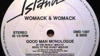 Womack & Womack: Good Man Monologue (Bees To The Honey Mix)