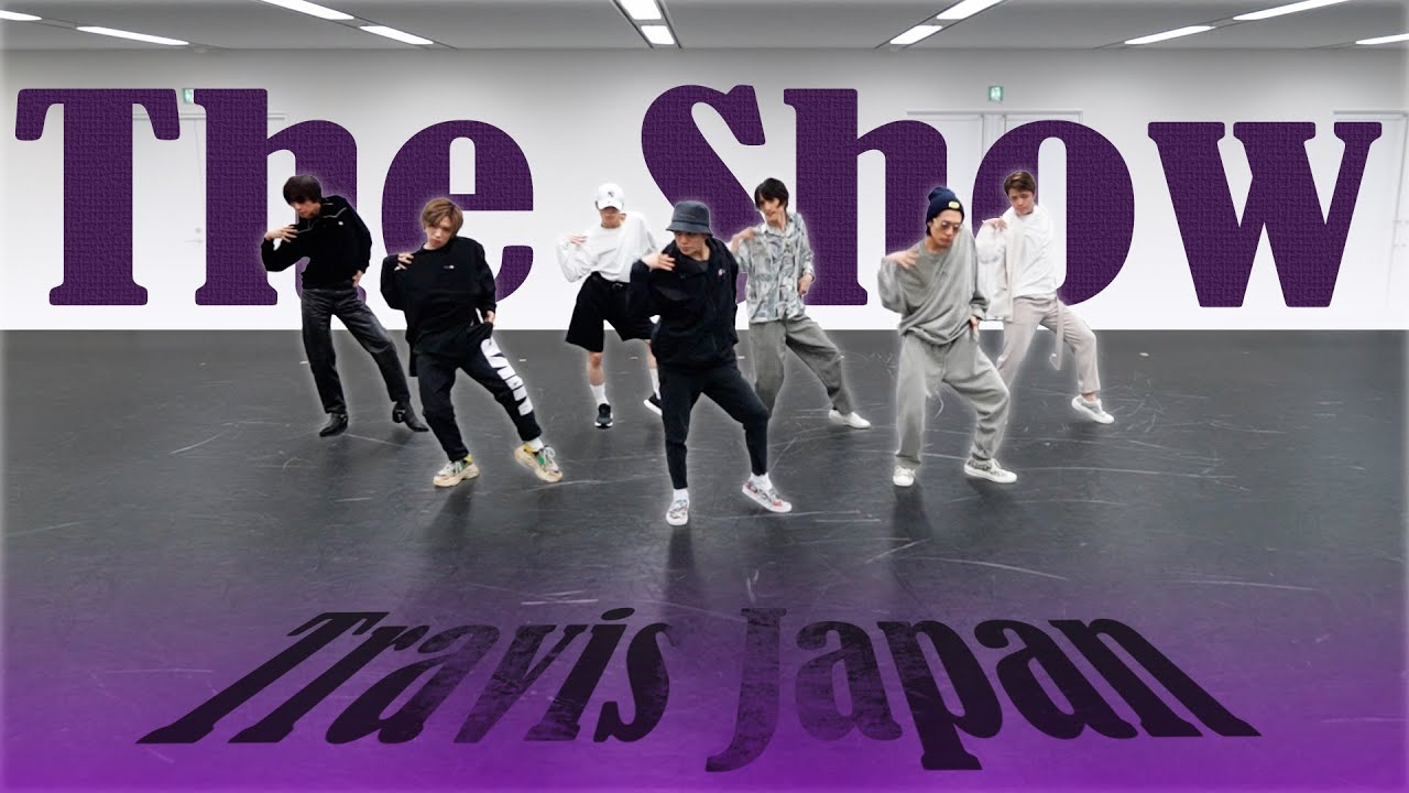 Download Travis Japan【CHOREOGRAPHY】 'The Show' Dance Practice