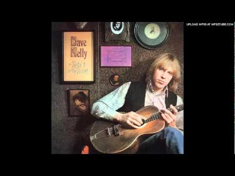Dave Kelly - When the levee breaks