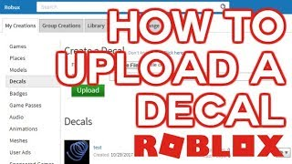 How to Upload a Decal + More | Roblox Tutorial 2017