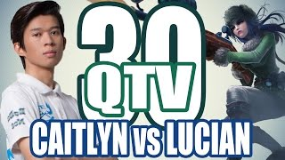 Stream QTV - CAITLYN vs LUCIAN (29/11) #30