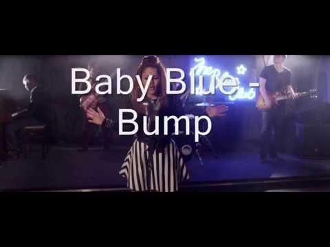 Baby Blue - Bump (Lyrics in description)