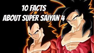 10 Facts About Super Saiyan 4