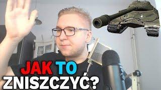 NIEZNISZCZALNY CZOŁG - World of Tanks
