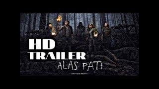trailer alas pati 2018