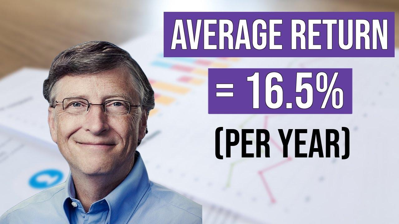 Bill Gates: How To Achieve A 16.5% Return Per Year