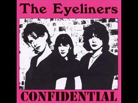 The Eyeliners - CONFIDENTIAL (Full Album)