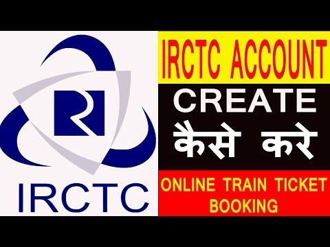 How to Create New Irctc Account for Booking Online Train Tickets ? IRCTC Registration & Login