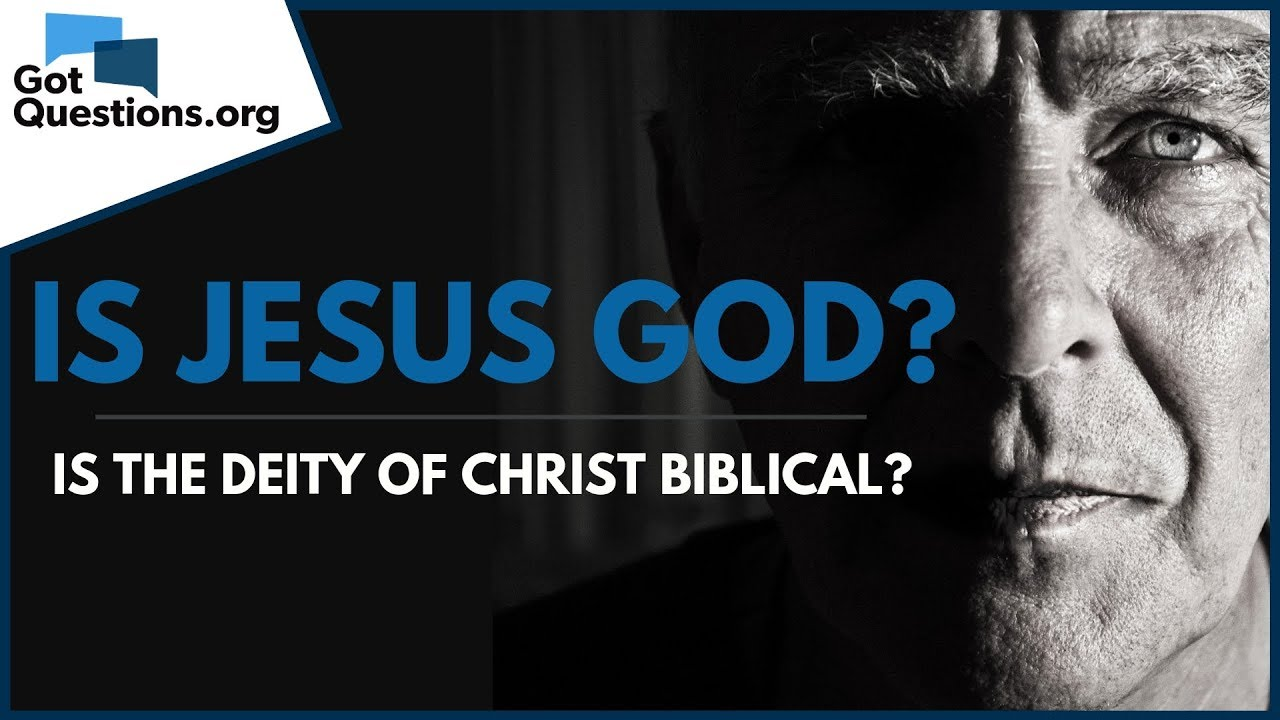 is the deity of christ biblical org