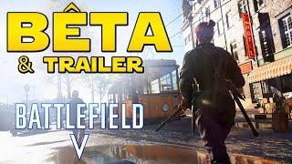 BÊTA OUVERTE (Infos Dates & Contenu) & TRAILER (RTX)   Battlefield 5