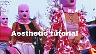 How to make aesthetic edits