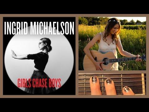 Girls Chase Boys Guitar Tutorial - Ingrid Michaelson