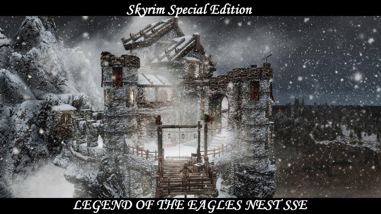 Legend of the Eagles Nest SSE - Mod Showcase at Skyrim