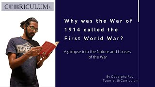 Why was the war of 1914 called the First World War? | UrCurriculum | Online Classes