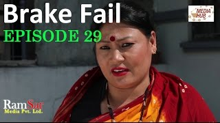 Brakefail, 8 May 2017, Full Episode 29
