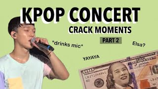 KPOP IDOLS ON CRACK AT THEIR OWN CONCERT - MOMENTS I THINK ABOUT ALOT PART 2