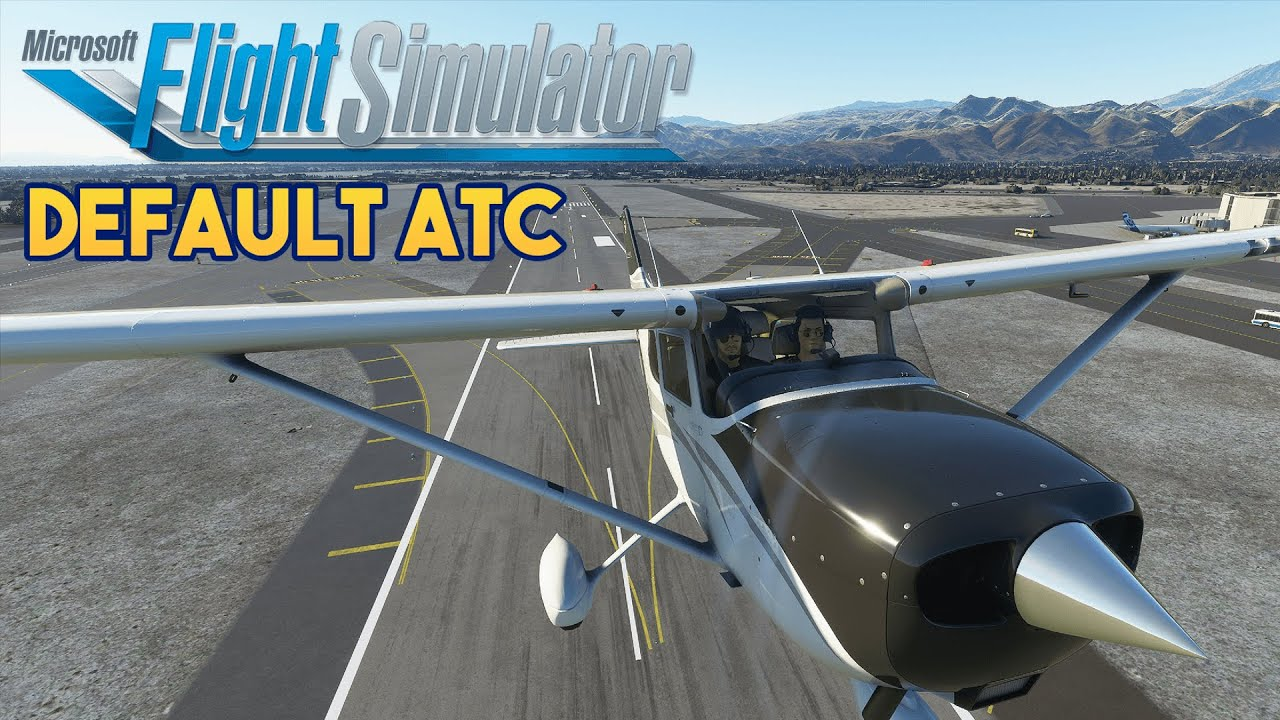 Microsoft Flight Simulator 2020 - DEFAULT ATC