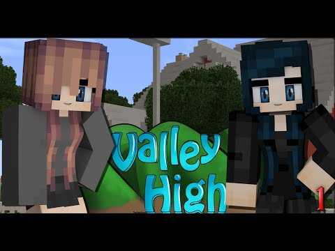 Valley High [S1-S2] (Revamp)