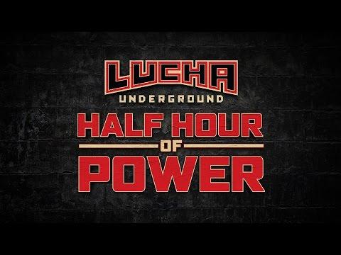 Lucha Underground: Half Hour of Power