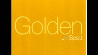 Jill Scott - Golden (Wookie Dub Mix)