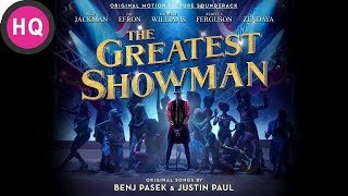 From Now On - The Greatest Showman Soundtrack [High Quality Audio]