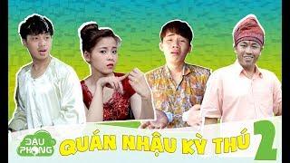 Quán Nhậu Kỳ Thú 2 - Tập 17 - Phim Hài Ngắn - Đậu Phộng Tv