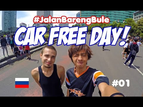 7 THINGS YOU CAN DO IN CAR FREE DAY JAKARTA | BackpackerTampan