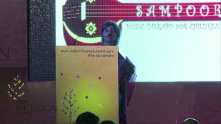 Kavita Krishnamoorthy at India Inclusion Summit 2014:  Journey of Sampoorna Music Therapy Center