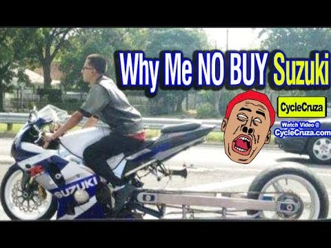 Why I DON'T BUY a Suzuki Motorcycle