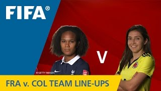 France v. Colombia - Team Lineups EXCLUSIVE