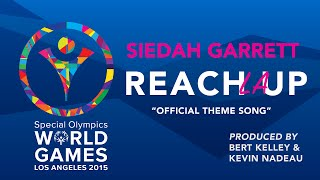 """REACH UP LA"" Special Olympics World Games 2015 Official Theme Song"