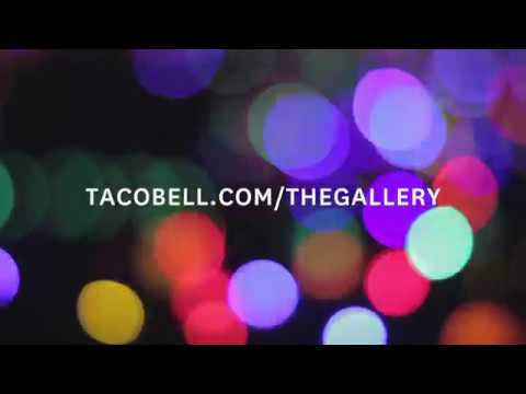 The Gallery 6 Sec - Taco Bell