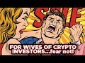 For The Wives Of Crypto Investors - Fear Not - Watch In Full! 👄💪