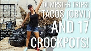 VLOG  Dumpster trips, cooking with kids, and The Head Proprietor of Crap Mountain
