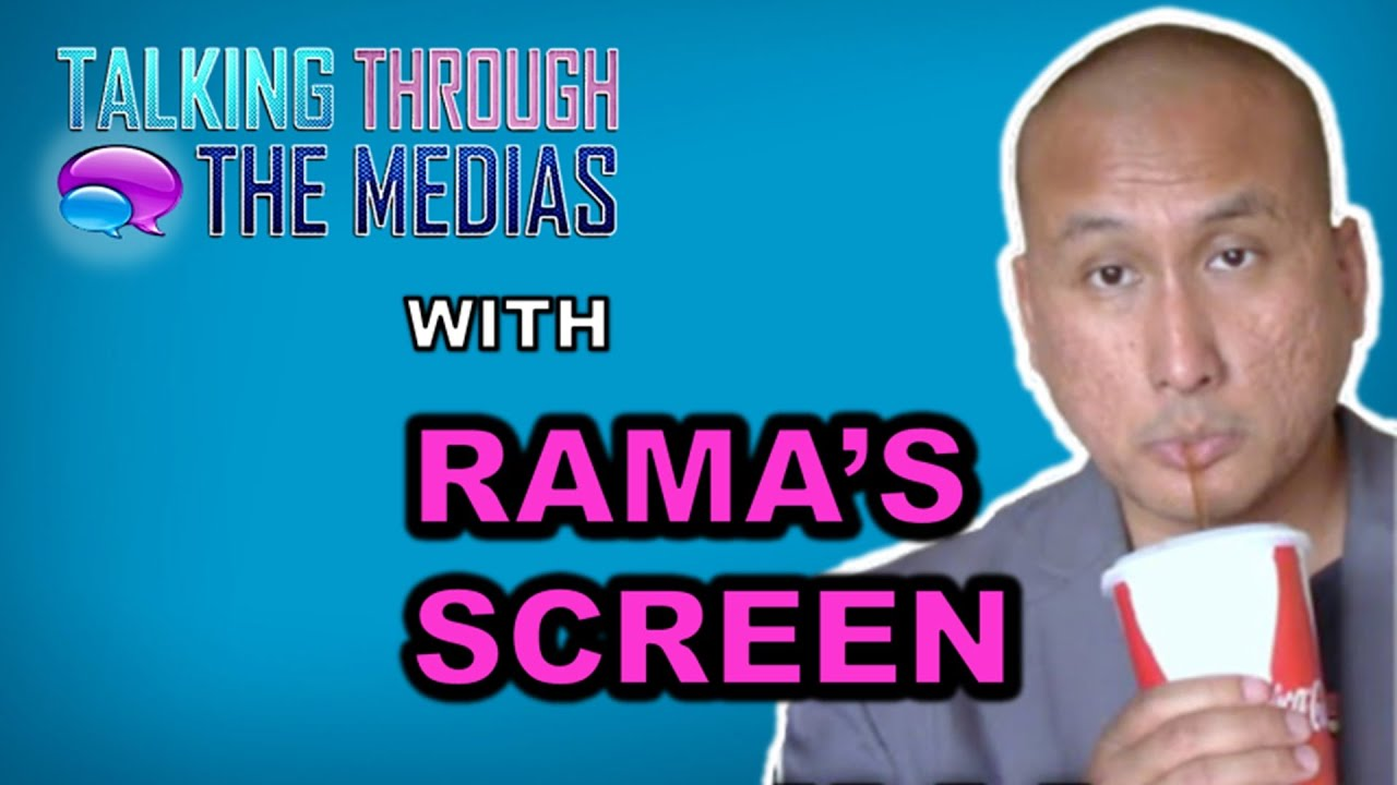Ep. 155 Talking Through The Medias With Rama's Screen